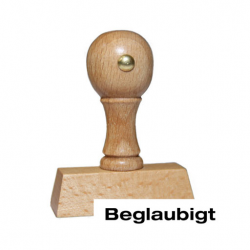 Holzstempel mit Text: Beglaubigt